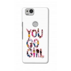 Crafting Crow Mobile Back Cover For Google Pixel 2 - You Go Girl