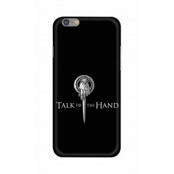 Apple Iphone 6 - Talk to the Hand  Image