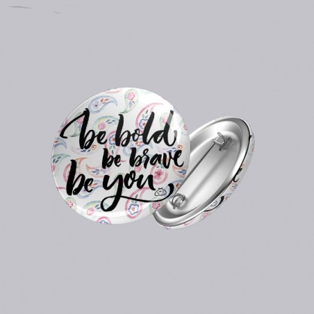 Be Bold Button Badge