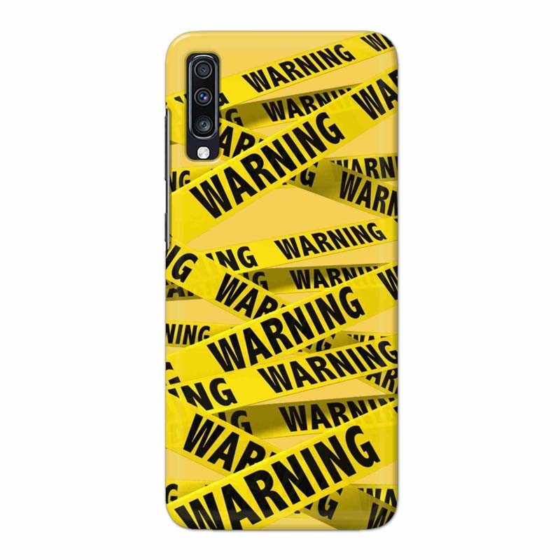 Buy Samsung Galaxy A70 Warning Mobile Phone Covers Online at Craftingcrow.com