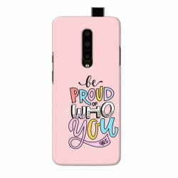 Buy One Plus 7 Pro Be Proud Mobile Phone Covers Online at Craftingcrow.com