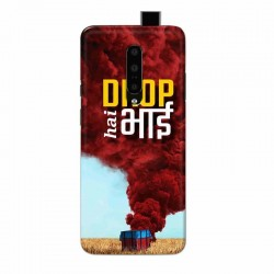 Buy One Plus 7 Pro Drop Hai Bhai Mobile Phone Covers Online at Craftingcrow.com