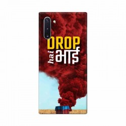 Buy Samsung Galaxy Note 10 Drop Hai Bhai Mobile Phone Covers Online at Craftingcrow.com