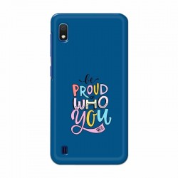 Buy Samsung Galaxy A10 Be Proud I Mobile Phone Covers Online at Craftingcrow.com