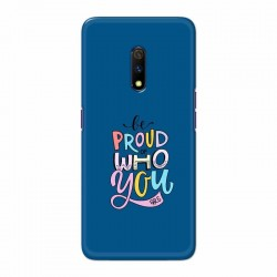 Buy Oppo Realme X Be Proud I Mobile Phone Covers Online at Craftingcrow.com