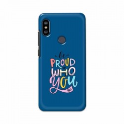 Buy Xiaomi Redmi Note 6 Pro Be Proud I Mobile Phone Covers Online at Craftingcrow.com