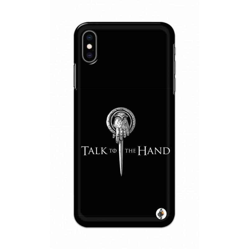 Apple Iphone XS Max - Talk to the Hand  Image
