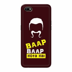 Buy Oppo A1k BaapBaapHotaHai Mobile Phone Covers Online at Craftingcrow.com