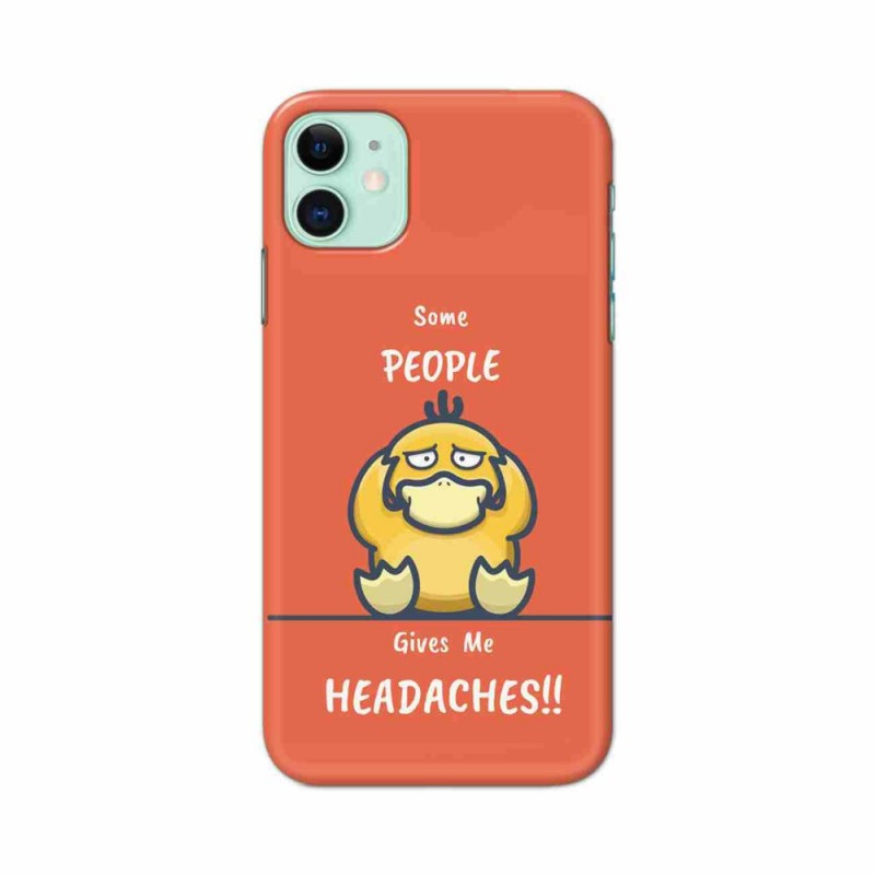 Buy iPhone 11 Headaches Mobile Phone Covers Online at Craftingcrow.com