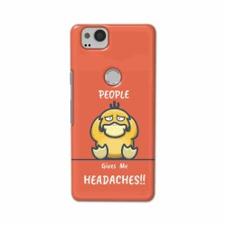 Buy Google Pixel 2 Headaches Mobile Phone Covers Online at Craftingcrow.com