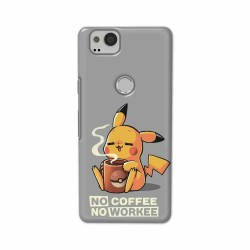 Buy Google Pixel 2 No Coffee No Workee Mobile Phone Covers Online at Craftingcrow.com