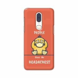 Buy One Plus 6 Headaches Mobile Phone Covers Online at Craftingcrow.com