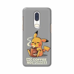 Buy One Plus 6 No Coffee No Workee Mobile Phone Covers Online at Craftingcrow.com