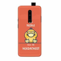 Buy One Plus 7 Pro Headaches Mobile Phone Covers Online at Craftingcrow.com
