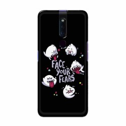 Buy Oppo F11 Pro Face Your Fears Mobile Phone Covers Online at Craftingcrow.com