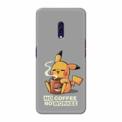 Buy Oppo K3 No Coffee No Workee Mobile Phone Covers Online at Craftingcrow.com