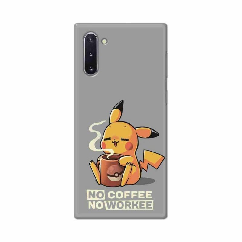 Buy Samsung Galaxy Note 10 No Coffee No Workee Mobile Phone Covers Online at Craftingcrow.com