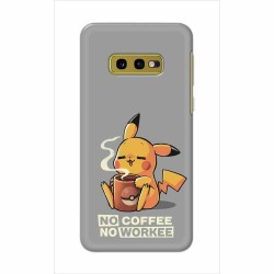 Buy Samsung Galaxy S10e No Coffee No Workee Mobile Phone Covers Online at Craftingcrow.com