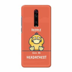 Buy Xiaomi Redmi K20 Headaches Mobile Phone Covers Online at Craftingcrow.com