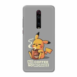 Buy Xiaomi Redmi K20 No Coffee No Workee Mobile Phone Covers Online at Craftingcrow.com