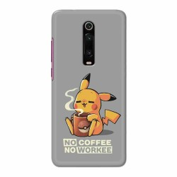 Buy Xiaomi Redmi K20 Pro No Coffee No Workee Mobile Phone Covers Online at Craftingcrow.com