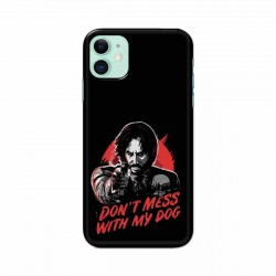 Buy Apple Iphone 11 Dont Mess With my Dog Mobile Phone Covers Online at Craftingcrow.com