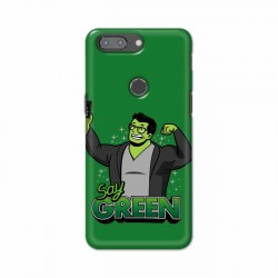 Buy One Plus 5t Say Green Mobile Phone Covers Online at Craftingcrow.com