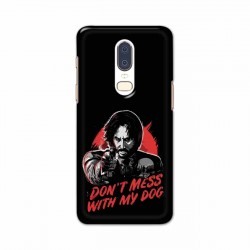 Buy One Plus 6 Dont Mess With my Dog Mobile Phone Covers Online at Craftingcrow.com