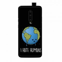 Buy One Plus 7 Pro I Hate Humans Mobile Phone Covers Online at Craftingcrow.com