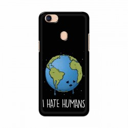 Buy Oppo F5 I Hate Humans Mobile Phone Covers Online at Craftingcrow.com