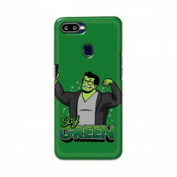 Buy Oppo F9 Say Green Mobile Phone Covers Online at Craftingcrow.com