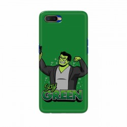 Buy Oppo K1 Say Green Mobile Phone Covers Online at Craftingcrow.com
