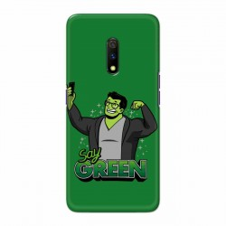 Buy Oppo Realme X Say Green Mobile Phone Covers Online at Craftingcrow.com
