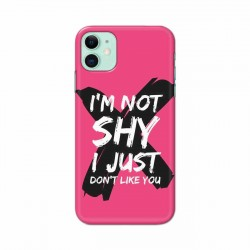 Buy Apple Iphone 11 I am Not Shy Mobile Phone Covers Online at Craftingcrow.com