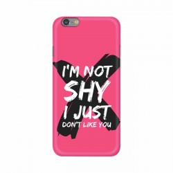 Buy Apple Iphone 6 I am Not Shy Mobile Phone Covers Online at Craftingcrow.com
