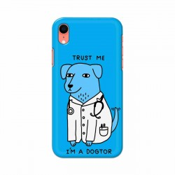 Buy Apple Iphone XR I am Dogtor Mobile Phone Covers Online at Craftingcrow.com