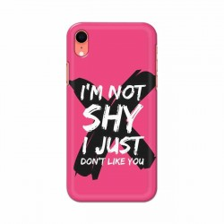 Buy Apple Iphone XR I am Not Shy Mobile Phone Covers Online at Craftingcrow.com