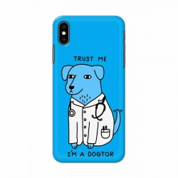 Buy Apple Iphone XS I am Dogtor Mobile Phone Covers Online at Craftingcrow.com