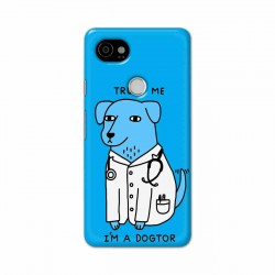 Buy Google Pixel 2 Xl I am Dogtor Mobile Phone Covers Online at Craftingcrow.com