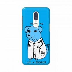 Buy One Plus 6 I am Dogtor Mobile Phone Covers Online at Craftingcrow.com