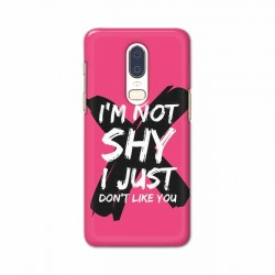 Buy One Plus 6 I am Not Shy Mobile Phone Covers Online at Craftingcrow.com