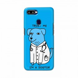 Buy Oppo F9 I am Dogtor Mobile Phone Covers Online at Craftingcrow.com