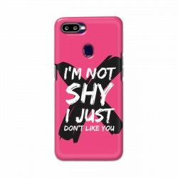 Buy Oppo F9 Pro I am Not Shy Mobile Phone Covers Online at Craftingcrow.com