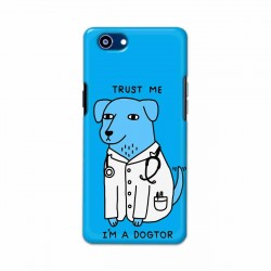 Buy Oppo Realme 1 I am Dogtor Mobile Phone Covers Online at Craftingcrow.com