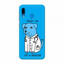 Buy Samsung Galaxy A30 I am Dogtor Mobile Phone Covers Online at Craftingcrow.com