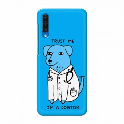 Buy Samsung Galaxy A50 I am Dogtor Mobile Phone Covers Online at Craftingcrow.com