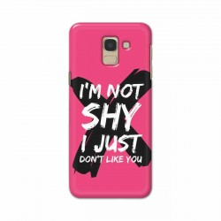 Buy Samsung Galaxy J6 2018 I am Not Shy Mobile Phone Covers Online at Craftingcrow.com