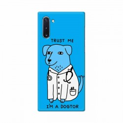 Buy Samsung Galaxy Note 10 I am Dogtor Mobile Phone Covers Online at Craftingcrow.com