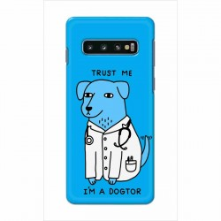 Buy Samsung Galaxy S10 Plus I am Dogtor Mobile Phone Covers Online at Craftingcrow.com