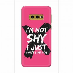 Buy Samsung Galaxy S10e I am Not Shy Mobile Phone Covers Online at Craftingcrow.com